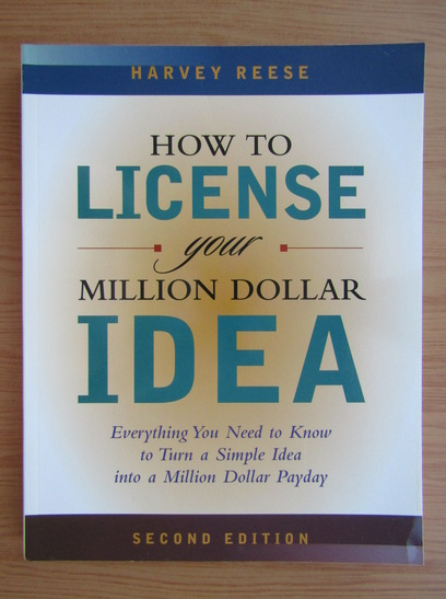 Anticariat: Harvey Reese - How to license your million dollar idea