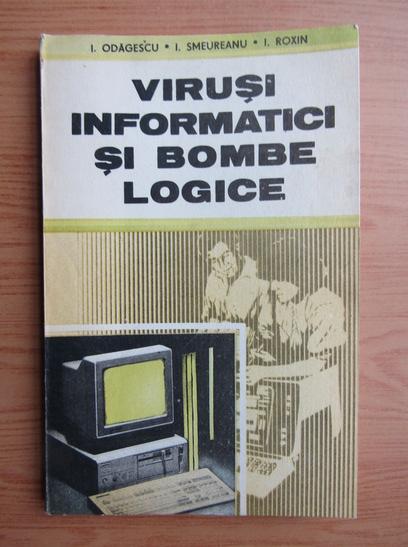 Anticariat: Ion Odagescu - Virusi informatici si bombe logice