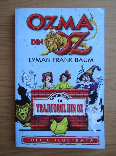 Anticariat: Lyman Frank Baum - Ozma din Oz