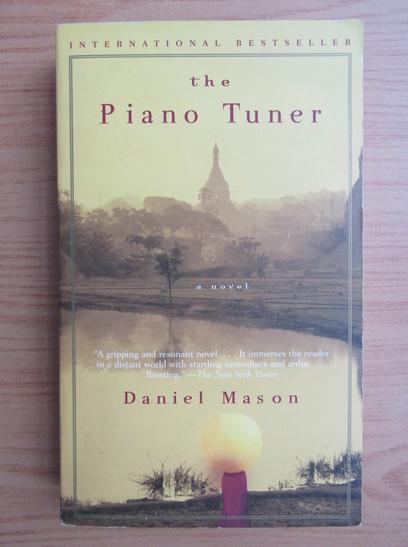 Anticariat: Daniel Mason - The piano tuner