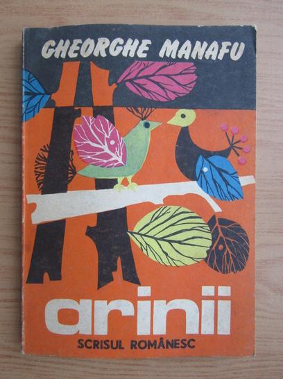 Anticariat: Gheorghe Manafu - Arinii