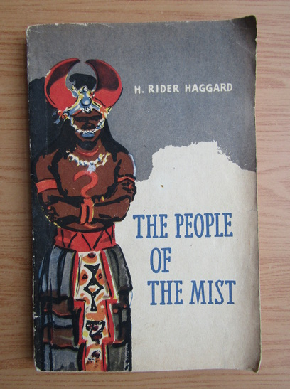 Anticariat: Henry Rider Haggard - The people of the mist