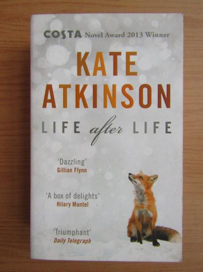 Anticariat: Kate Atkinson - Life after life