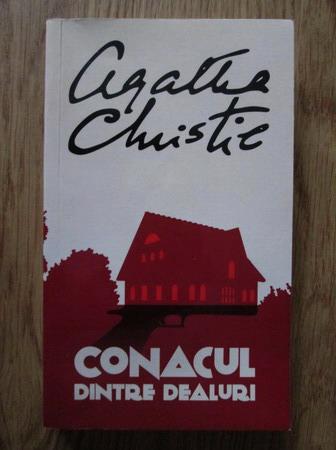 Anticariat: Agatha Christie - Conacul dintre dealuri