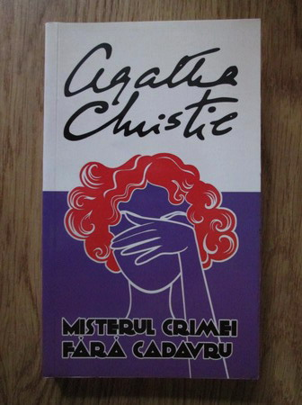 Anticariat: Agatha Christie - Misterul crimei fara cadavru
