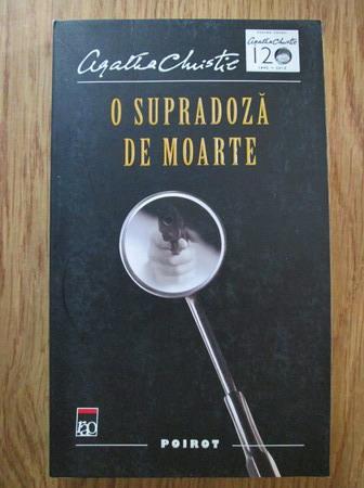Anticariat: Agatha Christie - O supradoza de moarte