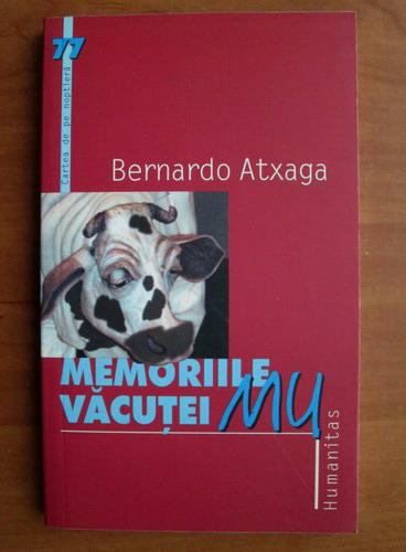 Anticariat: Bernardo Atxaga - Memoriile vacutei MU
