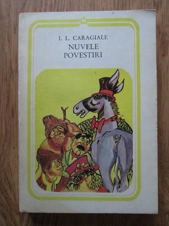 Anticariat: Ion Luca Caragiale - Nuvele, povestiri
