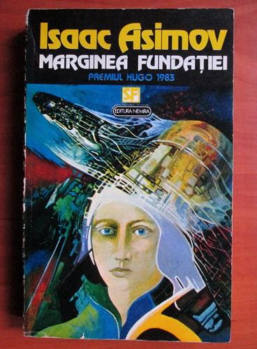 Anticariat: Isaac Asimov - Marginea fundatiei