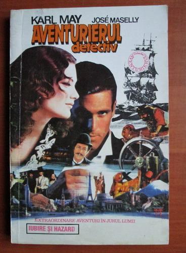 Anticariat: Karl May - Aventurierul detectiv