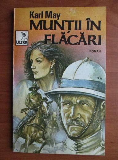 Anticariat: Karl May - Muntii in flacari
