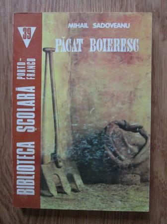 Anticariat: Mihail Sadoveanu - Pacat boieresc