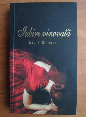 Anticariat: Nancy Woodruff - Iubire vinovata