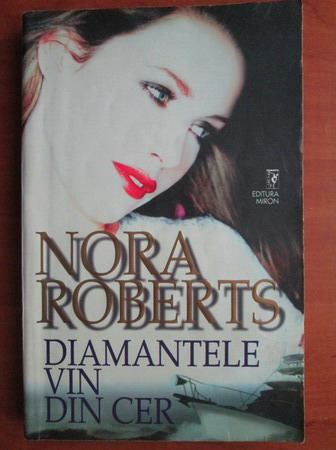 Anticariat: Nora Roberts - Diamantele vin din cer