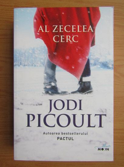 Anticariat: Jodi Picoult - Al zecelea cerc
