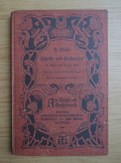 Anticariat: O. Weise - Schift und Buchwesen (1903)