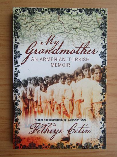 Anticariat: Fethiye Cetin - My grandmother