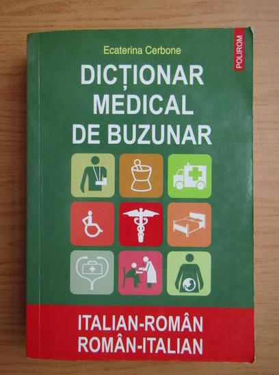 Anticariat: Ecaterina Cerbone - Dictionar medical de buzunar italian-roman, roman-italian