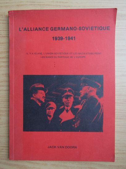 Anticariat: Jack van Doorn - L'alliance germano-sovietique 1939-1941