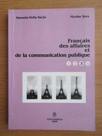 Anticariat: Manuela Delia Suciu - Francais des affaires et de la communication publique 3