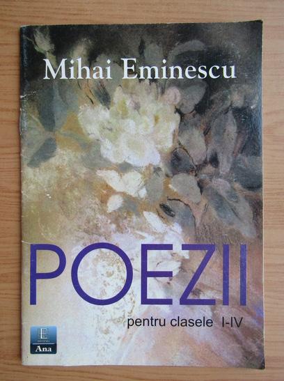 Anticariat: Mihai Eminescu - Poezii pentru clasele I-IV