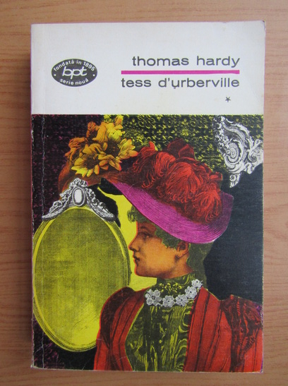 Anticariat: Thomas Hardy - Tess d'Urberville (volumul 1)