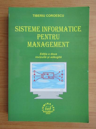 Anticariat: Tiberiu Coroescu - Sisteme informatice pentru management