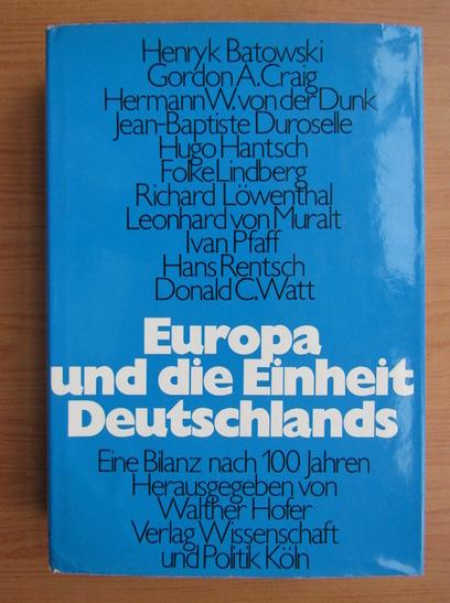 Anticariat: Europa und die Einheit Deutschlands