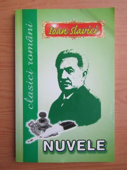 Anticariat: Ioan Slavici - Nuvele