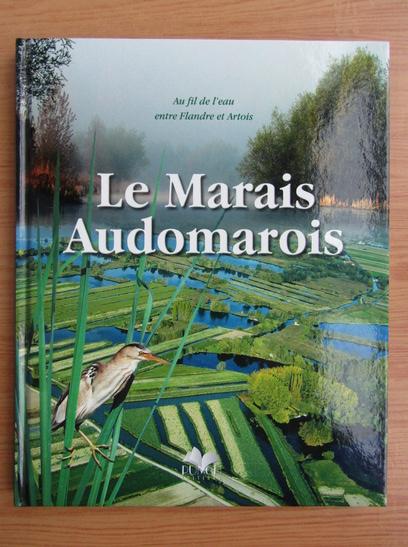 Anticariat: Le Marais Audomarois