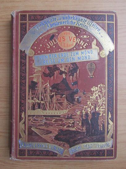 Anticariat: Jules Verne - Von der Erde zum Mond (1877)