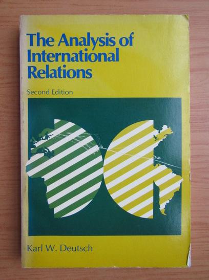 Anticariat: Karl W. Deutsch - The analysis of international relations