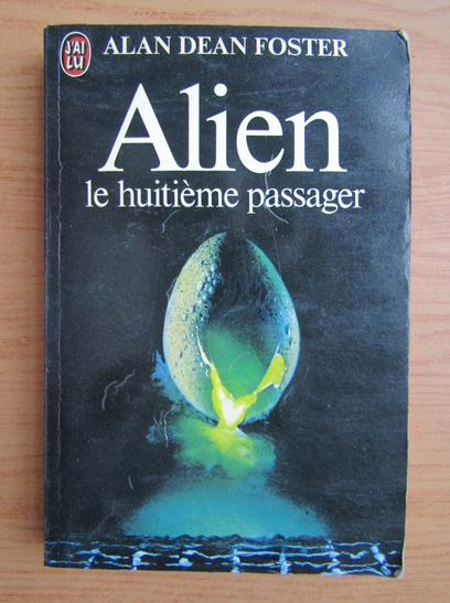 Anticariat: Alan Dean Foster - Alien. Le huitieme passager