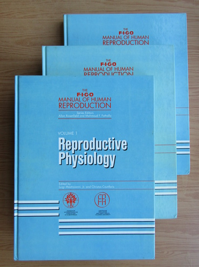 Anticariat: Allan Rosenfield - The FIGO manual of human reproduction (3 volume)