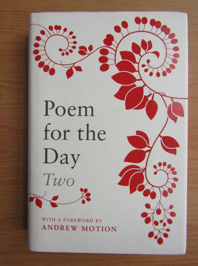 Anticariat: Andrew Motion - Poem for the day (volumul 2)