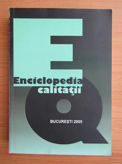 Anticariat: Enciclopedia calitatii