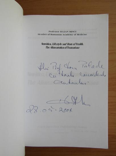 Anticariat: Iulian Mincu - Nutrition, lifestyle and state of health. The alimentation of romanians (cu autograful autorului)
