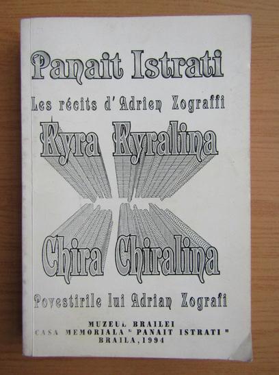 Anticariat: Panait Istrati - Chira Chiralina (editie bilingva)