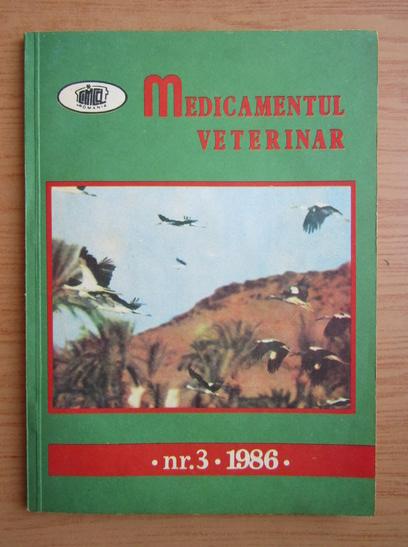 Anticariat: Revista Medicamentul Veterinar, nr. 3, 1986