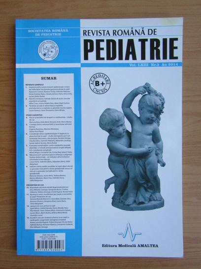 Anticariat: Revista Romana de Pediatrie, volumul LXIII, nr. 3, 2014