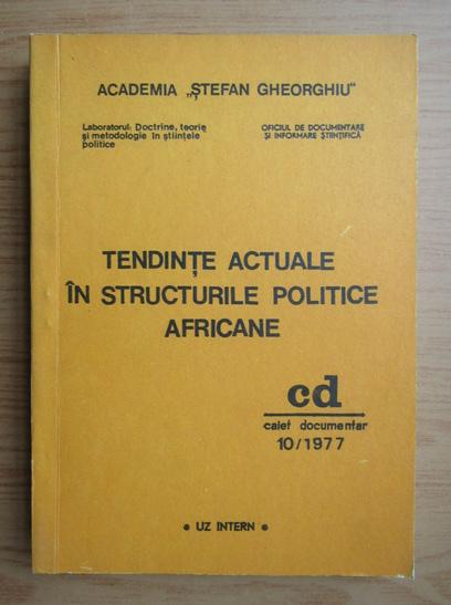 Anticariat: Tendinte actuale in structurile politice africane