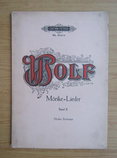Anticariat: Credichte von Eduard Morike fur eine Singstimme und Klavier von Hugo Wolf