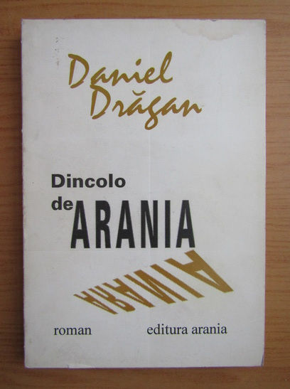Anticariat: Daniel Dragan - Dincolo de Arania