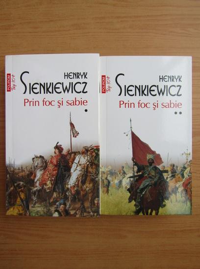 Anticariat: Henryk Sienkiewicz - Prin foc si sabie (2 volume, Top 10+)