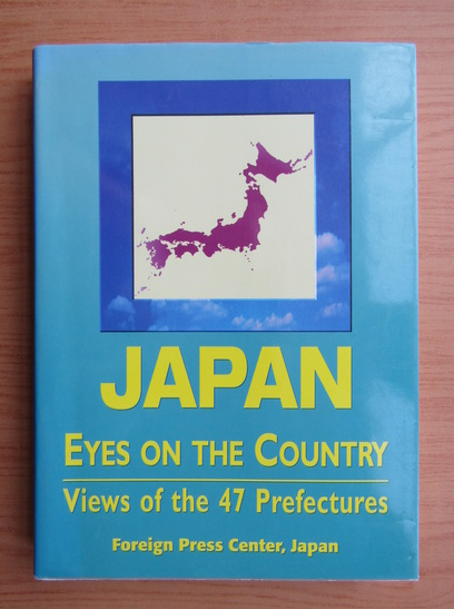 Anticariat: Japan. Eyes on the country