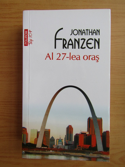Anticariat: Jonathan Franzen - Al 27-lea oras (Top 10+)