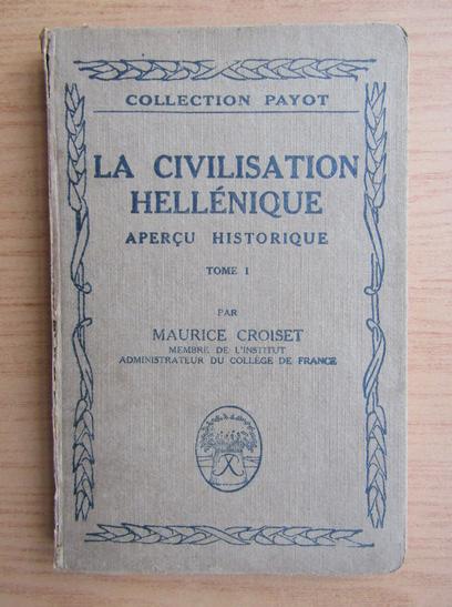 Anticariat: Maurice Croiset - La civilisation hellenique (volumul 1, 1922)
