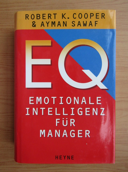 Anticariat: Robert Cooper - EQ. Emotionale intelligenz fur manager