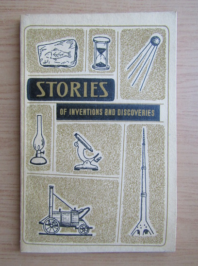 Anticariat: Stories of inventions and discoveries
