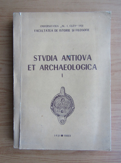 Anticariat: Studia antiqua et archaeologica (volumul 1)